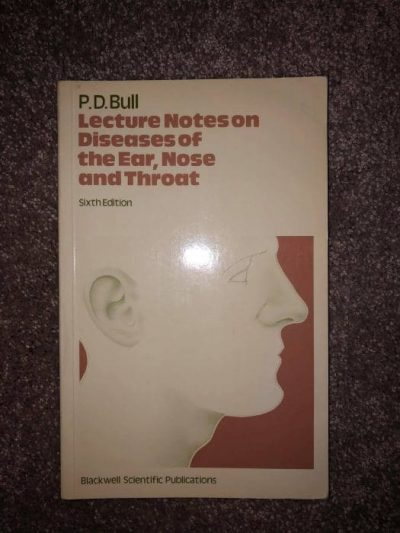 Lecture Notes on Disease of the Ear, Nose and Throat