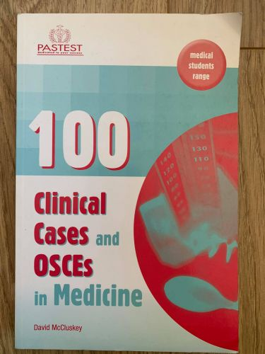100 Clinical Cases and OSCEs
