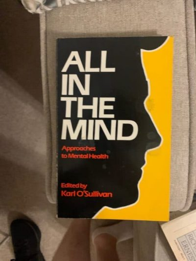 All In The Mind – Approaches to Mental Health
