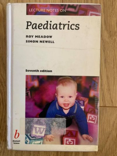 Lecture Notes on Paediatrics Roy Meadow & Simon Newell